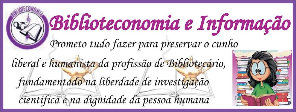 Biblioteconomia e Informação