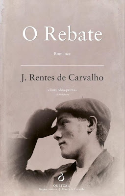 O Rebate de José Rentes de Carvalho