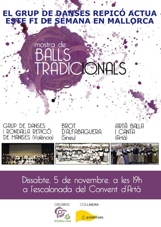 05.11.16 EL GRUP DE DANSES I RONDALLA REPICÓ ACTÚA EN ARTÀ (MALLORCA).