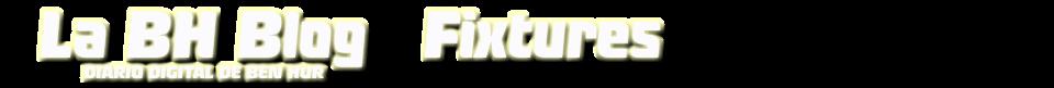 La BH Blog - Fixtures
