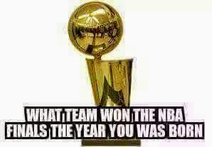 what team won the nba finals the year you was born