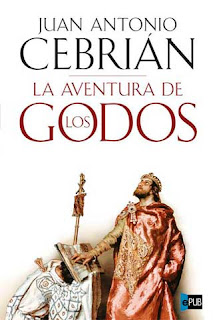 aventuragodos La aventura de los godos   Juan Antonio Cebrin