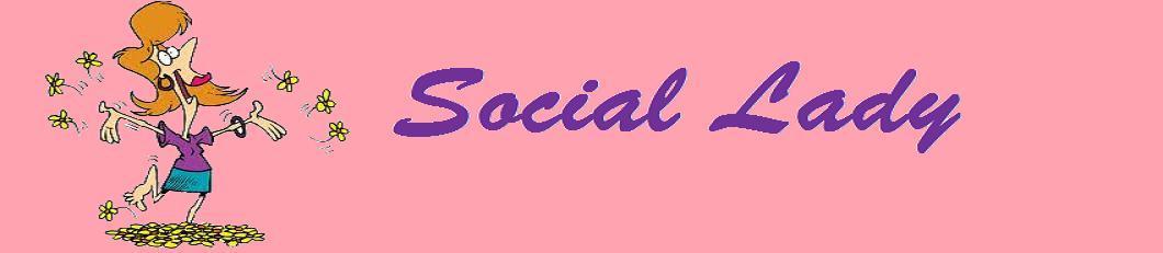 Social Lady