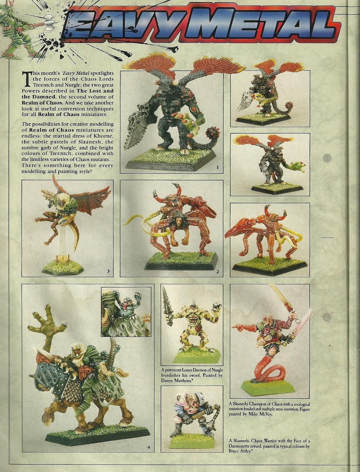 Some inspiring Realm of Chaos miniatures and conversions here, including the famous snake tailed Slaaneshi champion and the unreleased plaguebearer the ...