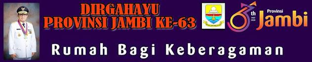 Catatan Khusus HUT Ke 63 Provinsi Jambi