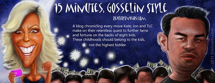 15 Minutes, Gosselin Style