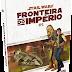 STAR WARS | Galápagos Jogos lança o RPG Star Wars: Fronteira do Império - Livro Básico.