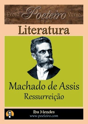 Machado de Assis - Ressurreicao - Iba Mendes