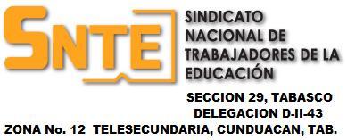 BLOG OFICIAL DE LA DELEGACION D-II-43   TELESECUNDARIA ZONA  ESCOLAR No. 12- SRIO. GENERAL: PROFR.