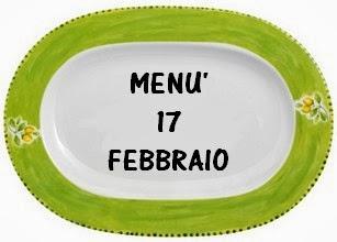 17 febbraio menù