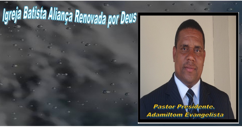 Igreja Batista Aliança Renovada por Deus