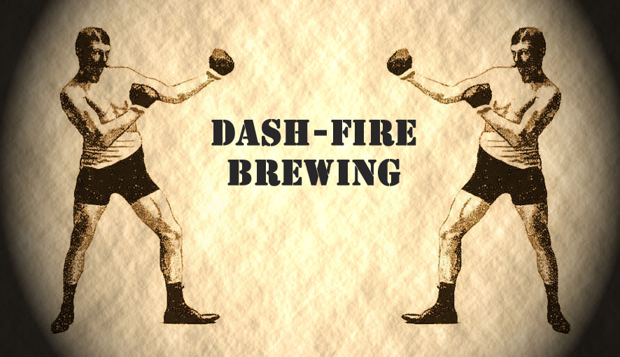 Dash-Fire Brewing Adventures