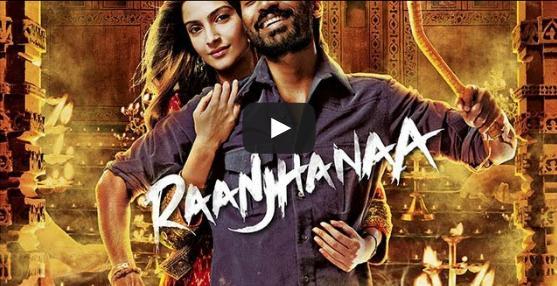Raanjhanaa : Bollywood...