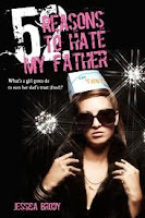 Book cover of 52 Reasons to Hate My Father by Jessica Brody