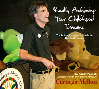 Really Achieving Your Childhood Dreams, The Last Lecture by Dr. Randy Pausch at Carnegie Mellon