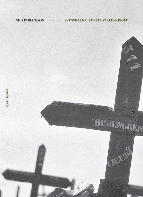 """""""Svenskarna i första världskriget"""" (2018)"""
