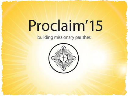 http://www.catholic-ew.org.uk/Home/Special-Events/Proclaim-15-Building-Missionary-Parishes/Introduction
