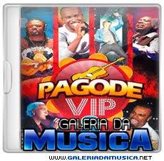 Pagode Vip 8 Frente  Pagode Vip 8 | músicas