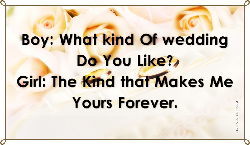 What Kind Of Wedding Do You Like?, Picture Quotes, Love Quotes, Sad Quotes, Sweet Quotes, Birthday Quotes, Friendship Quotes, Inspirational Quotes, Tagalog Quotes