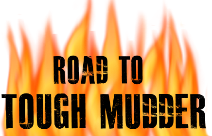 Road to Tough Mudder