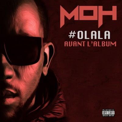 M.O.H - Olala Avant L'album (2015)