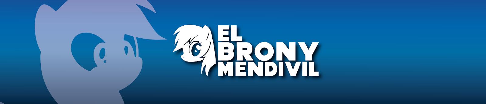 ★El Brony Mendivil★