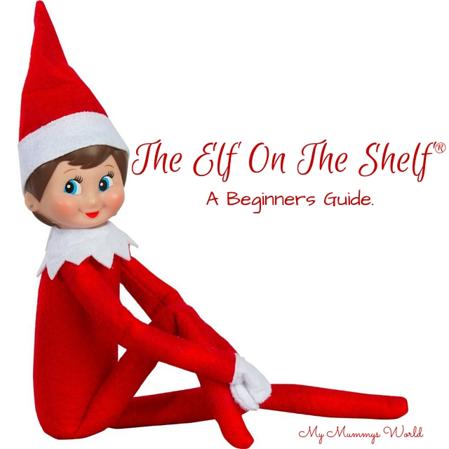 The Elf On The Shelf® A Beginners Guide