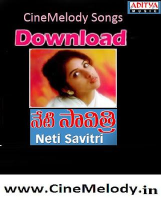 Neti Savitri Telugu Mp3 Songs Free  Download -1997