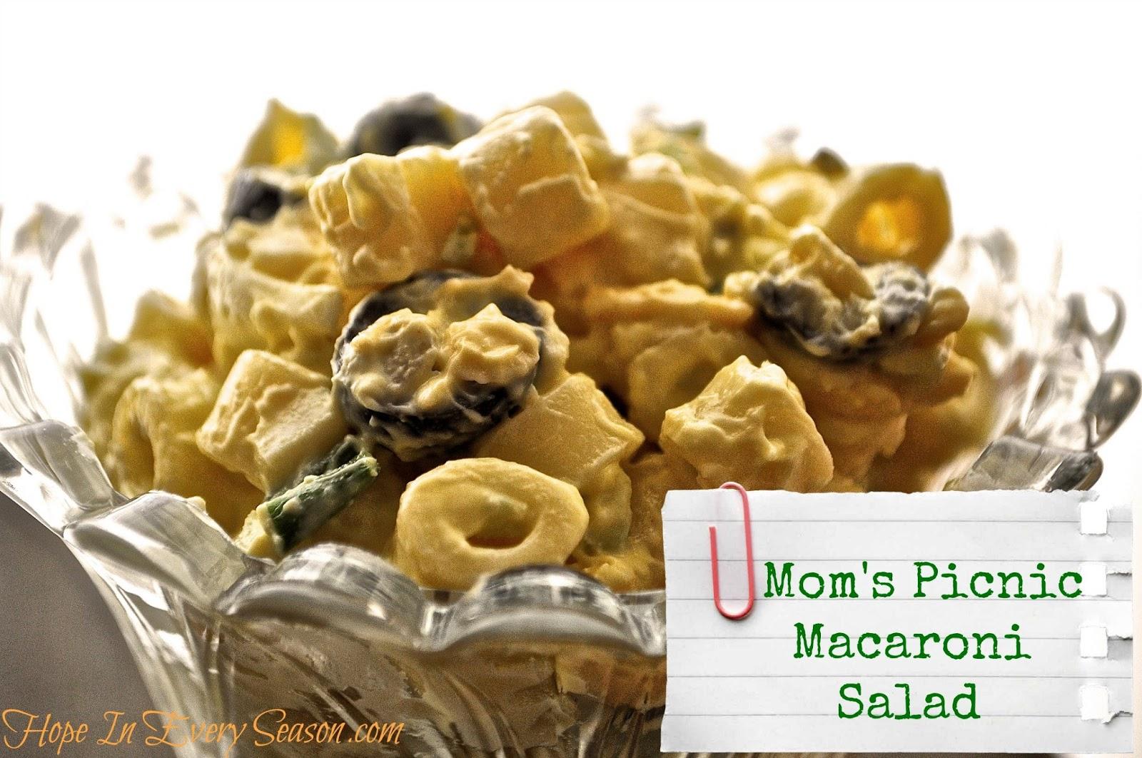 Hope In Every Season: Mom's Picnic Macaroni Salad