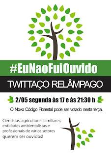 Chamada para o Twitaço pelo adiamento da votação do Código Florestal