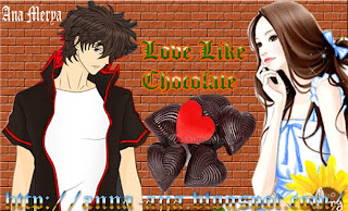 Cerpen love like choklat