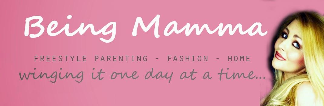 Being Mamma