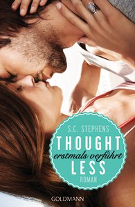 http://www.randomhouse.de/Paperback/Thoughtless-Erstmals-verfuehrt-Thoughtless-1-Roman/S-C-Stephens/e465291.rhd