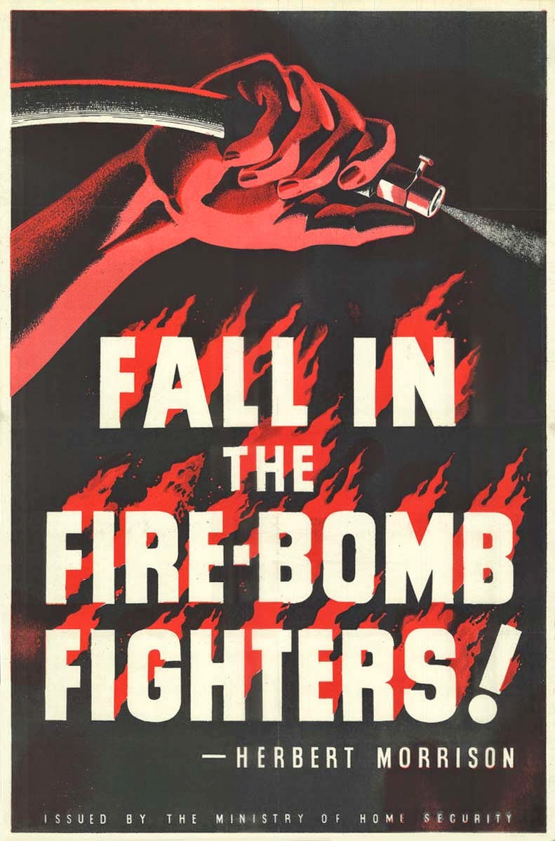 30s poster design - 1939 45 Fall In The Fire Bomb Fighters Herbert Morrison Uk