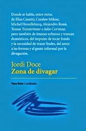 http://encuentrosconlasletras.blogspot.com.es/2014/10/jordi-doce-zona-de-divagar.html
