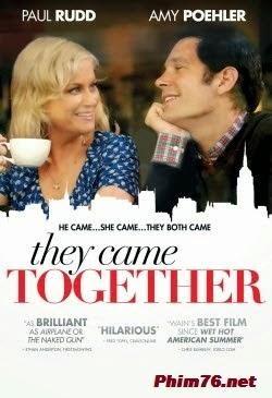 Họ Đến Cùng Nhau - They Came Together