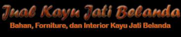 Jual Kayu Jati Belanda | Kayu Jati Belanda Murah | Furniture Jati Belanda | Interior Jati Belanda