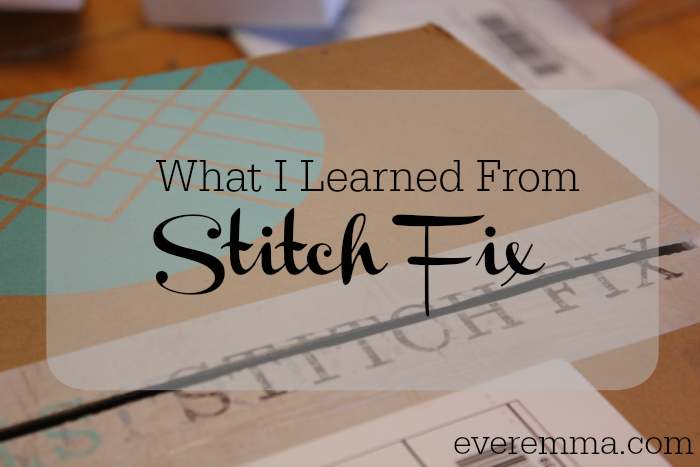 What I Learned from Stitch Fix by Ever Emma