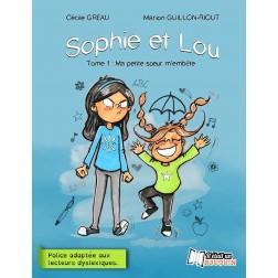 Sophie et Lou : Ma petite soeur m'embête