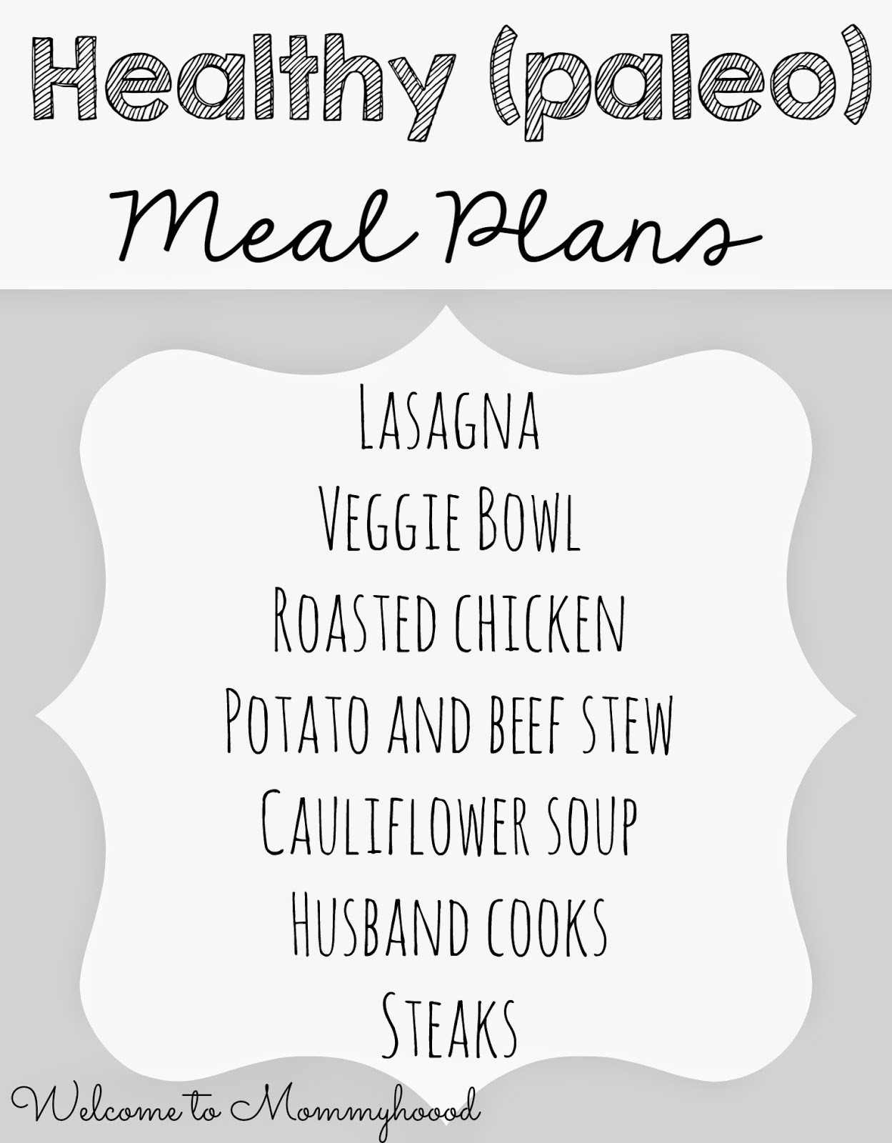 Healthy Meal Plans: Healthy, toddler friendly meal plan with leftovers! {Welcome to Mommyhood} #toddlermeals, #healthymealplans, #paleomealplan, #paleo