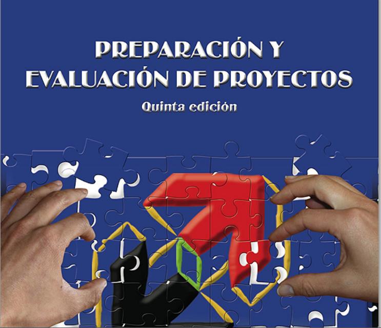 Preparaciôn y Evaluaciôn de Proyectos