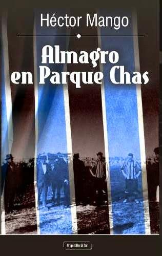 """""""ALMAGRO EN PARQUE CHAS"""""""
