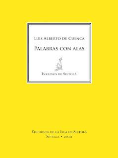 """""""Palabras con alas"""" - Luis Alberto de Cuenca."""