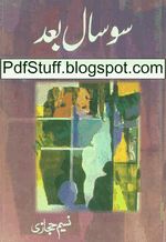 So Saal Baad by Naseem Hijazi