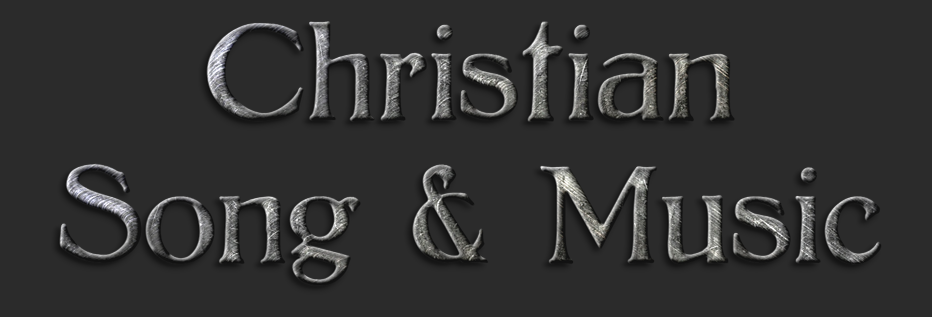 Christian Song and Music