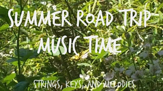 Road Trip Music for kids, http://stringskeysandmelodies.blogspot.com