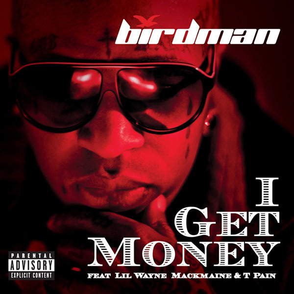 I get money birdman youtube