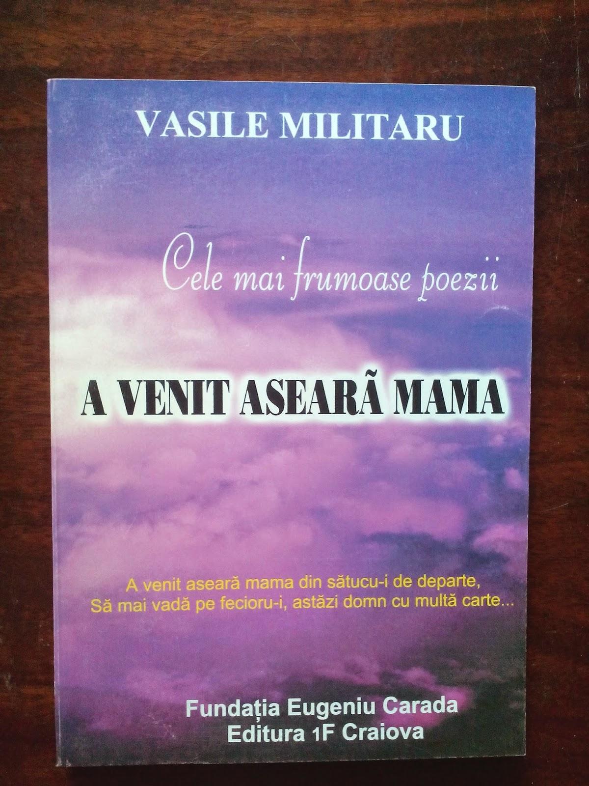 Vasile Militaru - Cele mai frumoase poezii - A venit aseara mama