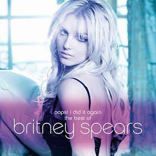 Britney Spears-Oops! I Did It Again The Best Of