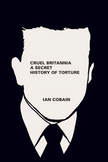 Book Cover - Cruel Britannia: A Secret History of Torture - Ian Cobain (2012)